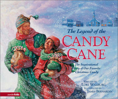 The Legend of the Candy Cane: The Inspirational Story of Our Favorite Christmas Candy - Legend of S. No. 1 (Hardback)