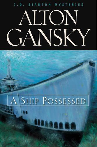 A Ship Possessed - J. D. Stanton Mysteries (Paperback)