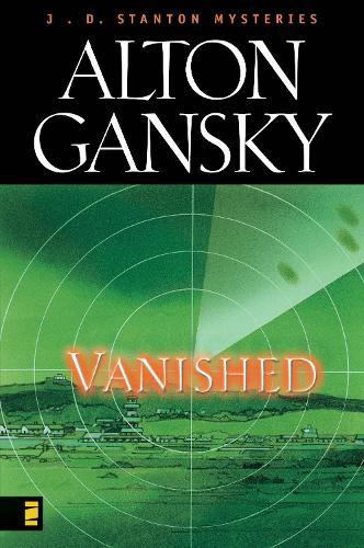 Vanished - J. D. Stanton Mysteries (Paperback)