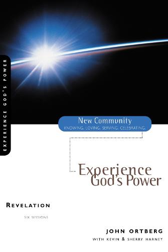 Revelation: Experience God's Power - New Community Bible Study Series (Paperback)