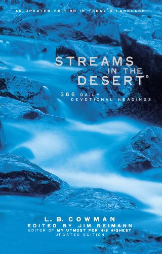 Streams in the Desert: 366 Daily Devotional Readings (Paperback)