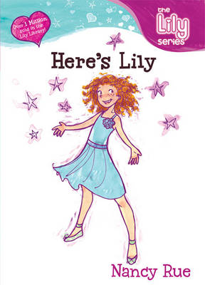 Here's Lily - Young Women of Faith Library: Lily S. No. 45 (Paperback)