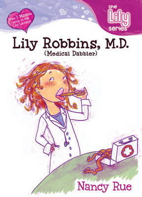Lily Robbins, M.D.: Medical Dabbler - Lily No. 2 (Paperback)