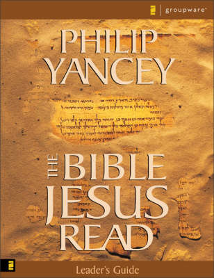 The Bible Jesus Read: Leader's Guide: An 8-session Exploration of the Old Testament (Paperback)