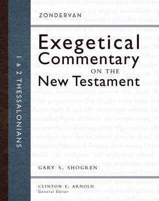 1 and 2 Thessalonians - Zondervan Exegetical Commentary on the New Testament (Hardback)