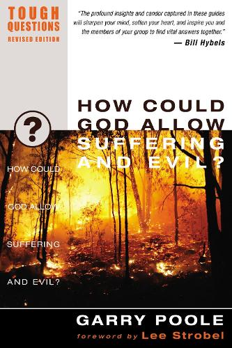 How Could God Allow Suffering and Evil? - Tough Questions (Paperback)