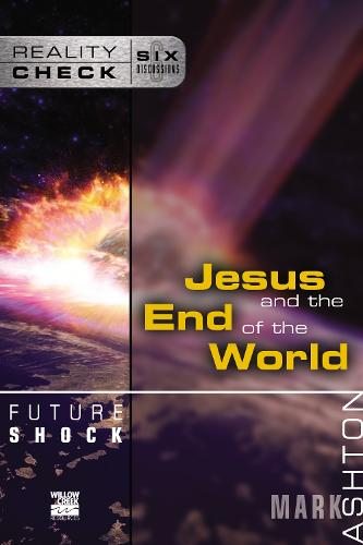 Future Shock: Jesus and the End of the World - Reality Check (Paperback)