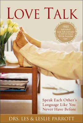 Love Talk: Speak Each Other's Language Like You Never Have Before (Hardback)