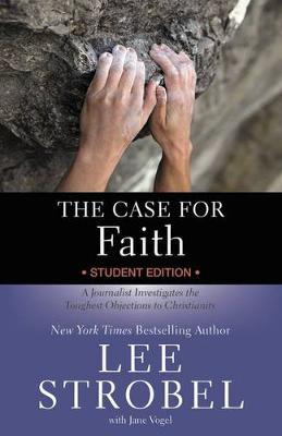 The Case for Faith-Youth Edition: A Journalist Investigates the Toughest Objections to Christianity (Paperback)