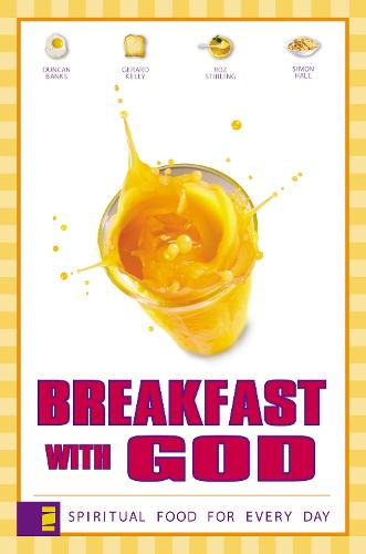 Breakfast with God: Spiritual Food for Every Day (Paperback)