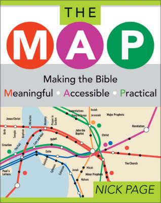 The Map: Making the Bible Meaningful, Accessible, Practical (Paperback)