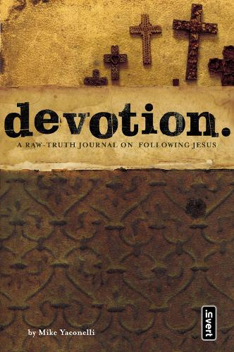 Devotion: A Raw-Truth Journal on Following Jesus - invert (Paperback)