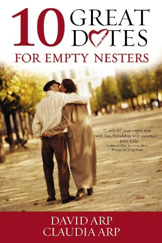10 Great Dates for Empty Nesters (Paperback)