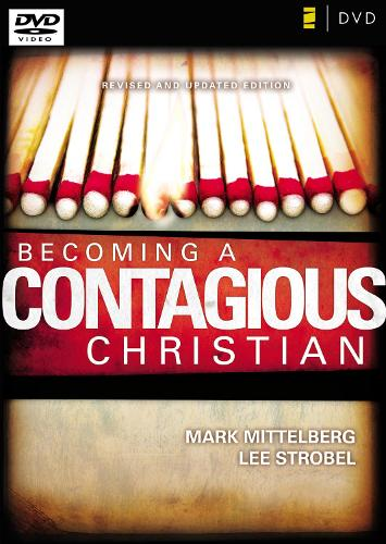 Becoming a Contagious Christian: Six Sessions on Communicating Your Faith in a Style That Fits You (DVD video)