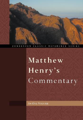 Matthew Henry's Commentary - Zondervan Classic Reference Series (Hardback)