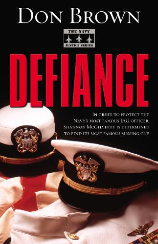 Defiance - The Navy Justice Series 3 (Paperback)