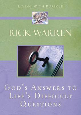 God's Answers to Life's Difficult Questions - Living with Purpose (Hardback)