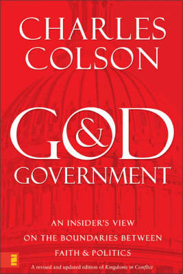 God and Government: An Insider's View on the Boundaries Between Faith and Politics (Paperback)