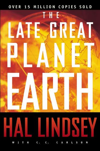 The Late Great Planet Earth (Paperback)