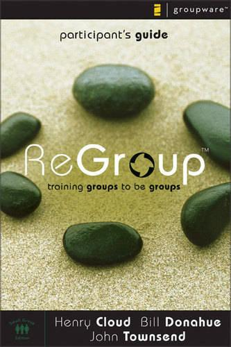 ReGroup: Participant's Guide: Training Groups to be Groups (Paperback)