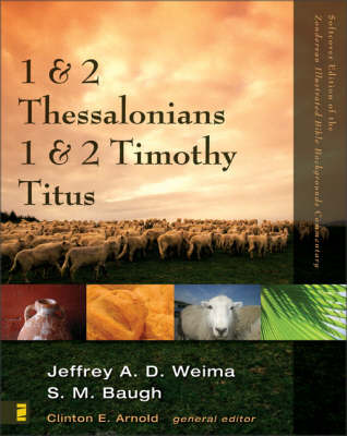 1 and 2 Thessalonians, 1 and 2 Timothy, Titus - Zondervan Illustrated Bible Backgrounds Commentary No. 13 (Paperback)