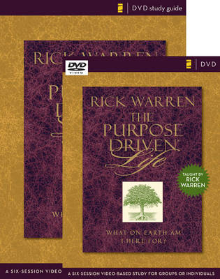 The Purpose Driven Life: Curriculum Kit: A Six-session Video-based Study for Groups or Individuals