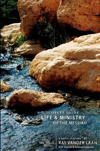 Life and Ministry of the Messiah Discovery Guide: 8 Faith Lessons - Faith Lessons (Paperback) 03 (Paperback)