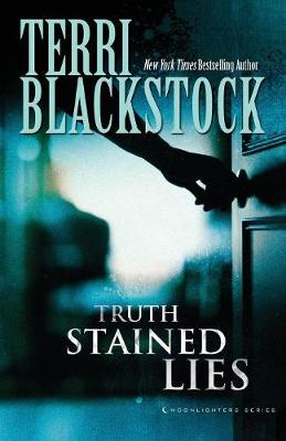 Truth Stained Lies - Moonlighters Series (Paperback)