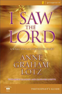 I Saw the Lord: A Wake-up Call for Your Heart (Paperback)