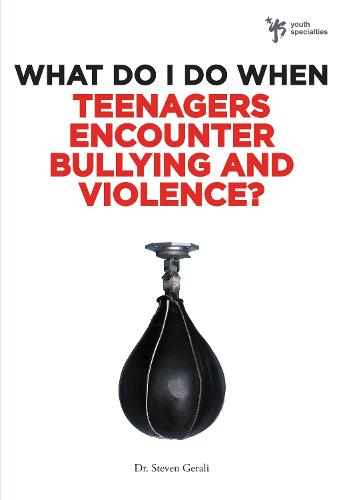 What Do I Do When Teenagers Encounter Bullying and Violence? - What Do I Do When (Paperback)