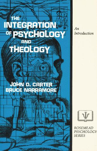 The Integration of Psychology and Theology: An Introduction (Paperback)