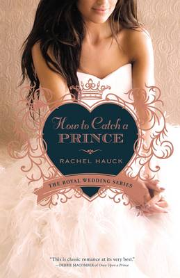 How to Catch a Prince - Royal Wedding Series 3 (Paperback)