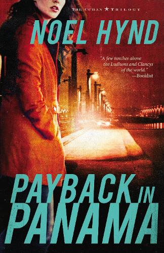 Payback in Panama - The Cuban Trilogy 3 (Paperback)