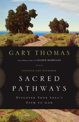 Sacred Pathways: Discover Your Soul's Path to God (Paperback)