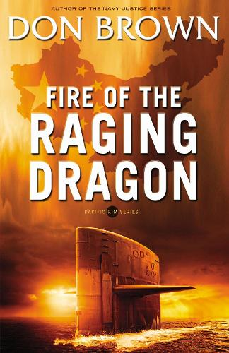 Fire of the Raging Dragon - Pacific Rim Series 2 (Paperback)