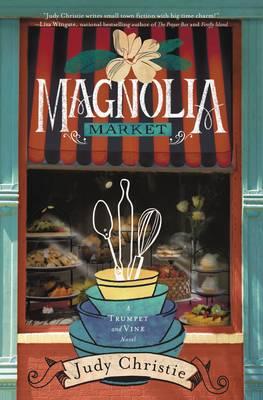 Magnolia Market - Trumpet & Vine 2 (Paperback)