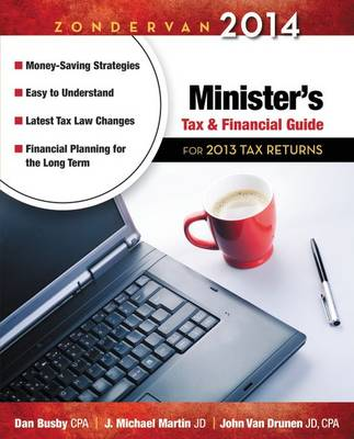 Zondervan 2014 Minister's Tax and Financial Guide: For 2013 Tax Returns (Paperback)