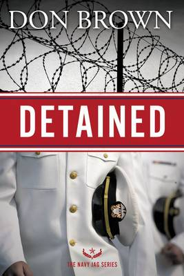 Detained - The Navy JAG Series (Paperback)