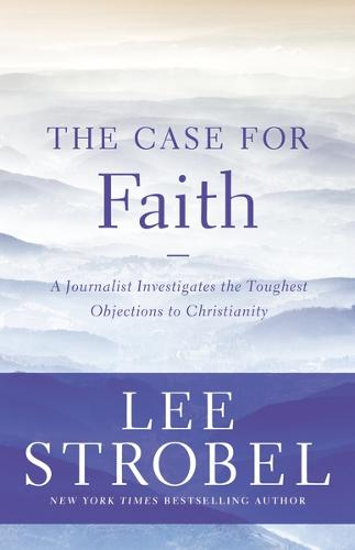 The Case for Faith - 6 Pak: A Journalist Investigates the Toughest Objections to Christianity (Paperback)