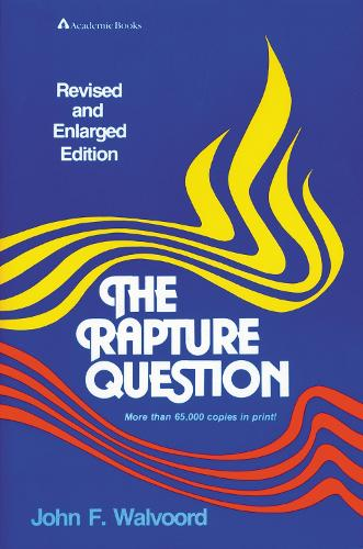 The Rapture Question (Paperback)