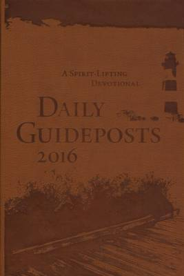 Daily Guideposts 2016 Deluxe Edition (Paperback)