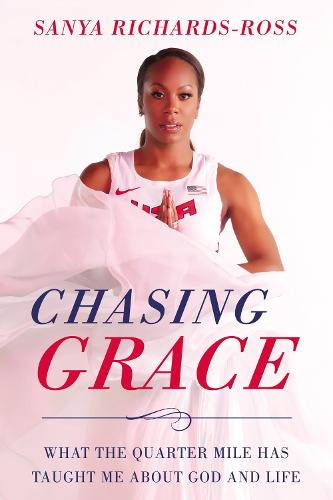 Chasing Grace: What the Quarter Mile Has Taught Me about God and Life (Paperback)