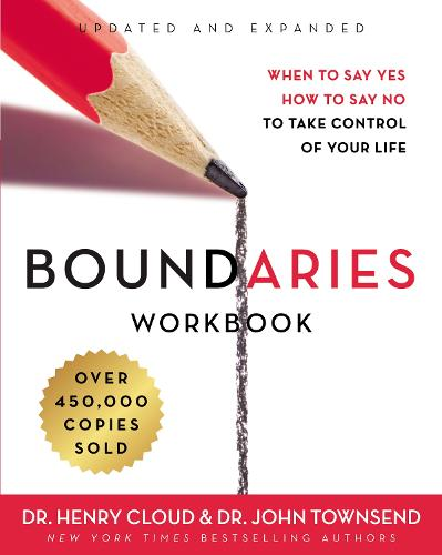 Boundaries Workbook: When to Say Yes, How to Say No to Take Control of Your Life (Paperback)