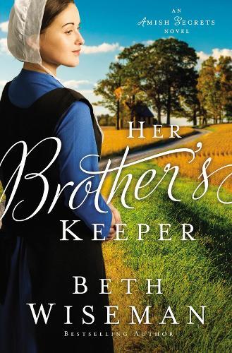 Her Brother's Keeper - An Amish Secrets Novel 1 (Paperback)