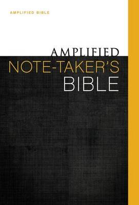 Amplified Note-Taker's Bible, Hardcover (Hardback)