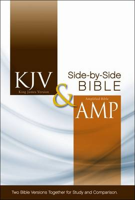 KJV and Amplified Side-by-side Bible (Hardback)