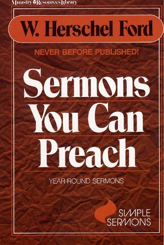 Sermons You Can Preach: Year -round sermons (Paperback)