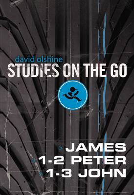 James, 1-2 Peter, and 1-3 John - Studies on the Go (Paperback)