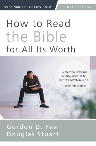 How to Read the Bible for All Its Worth: Fourth Edition (Paperback)