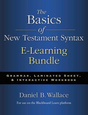 The Basics of New Testament Syntax e-Learning Bundle: Grammar, Laminated Sheet, and Interactive Workbook